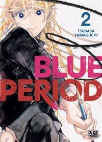 Blue period. Volume 2,