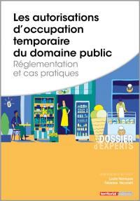 Les autorisations d'occupation temporaire du domaine public