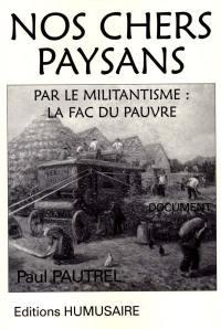 Nos chers paysans