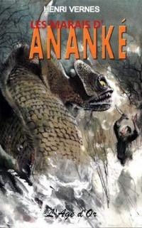 Bob Morane, Les marais d'Ananké