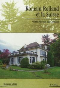 Etudes de lettres. n° 3 (2012), Romain Rolland et la Suisse