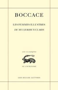 Les femmes illustres. De mulieribus claris