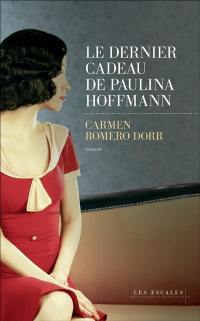 Le dernier cadeau de Paulina Hoffmann