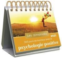365 jours de bonheur avec la psychologie positive