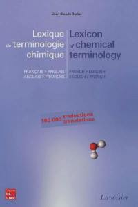 Lexique de terminologie chimique français-anglais anglais-français = Lexicon of chemical terminology French-English English-French