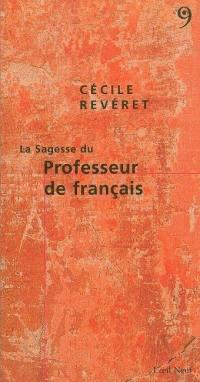 La sagesse du professeur de français