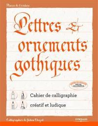 Lettres & ornements gothiques