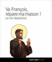 François, va, et répare ma maison !