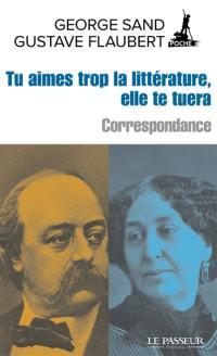 Tu aimes trop la littérature, elle te tuera