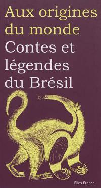 Contes et légendes du Brésil