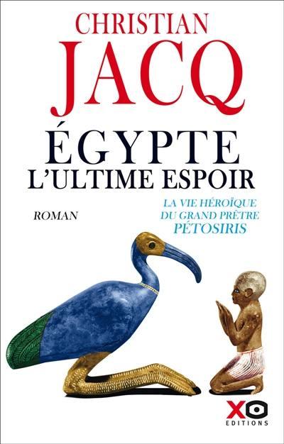 Egypte, l'ultime espoir