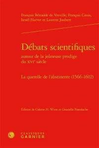 Débats scientifiques autour de la jeûneuse prodige du XVIe siècle