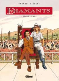 Diamants. Volume 1, Charles Van Berg