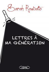 Lettres à ma génération