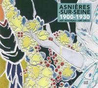 Asnières-sur-Seine 1900-1930