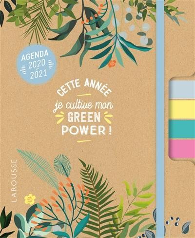 Cette année je cultive mon green power ! : agenda 2020-2021