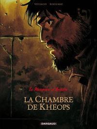 Le marquis d'Anaon. Volume 5, La chambre de Khéops