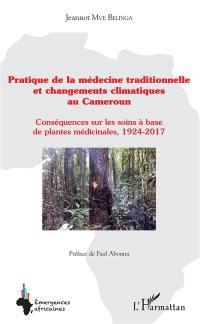 Pratique de la médecine traditionnelle et changements climatiques au Cameroun