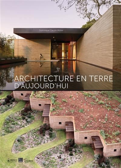 Architecture en terre d'aujourd'hui
