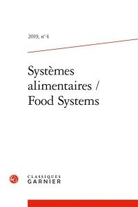 Systèmes alimentaires = Food systems. n° 4,
