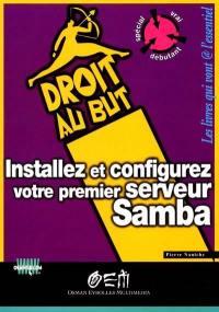 Installez et configurez votre premier serveur Samba