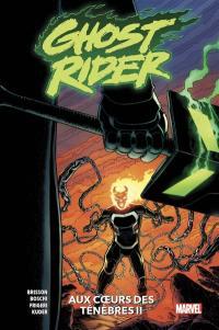 Ghost Rider. Volume 2, Au coeur des ténèbres