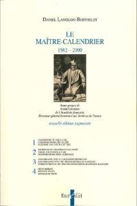 Le maître-calendrier