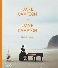 Jane Campion par Jane Campion