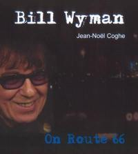 Bill Wyman on route 66