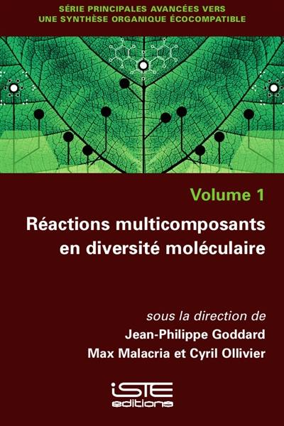 Réactions multicomposants en diversité moléculaire