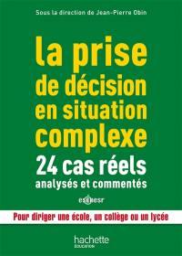La prise de décision en situation complexe