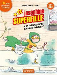 Joséphine Superfille. Volume 6, A la poursuite de l'homme invisible