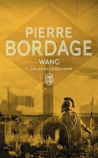 Wang, Les portes d'Occident, Vol. 1