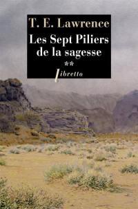 Les sept piliers de la sagesse. Volume 2,