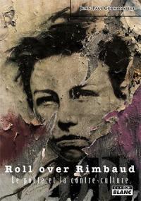 Roll over Rimbaud