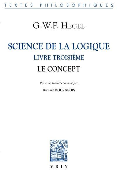 Science de la logique, Livre troisième