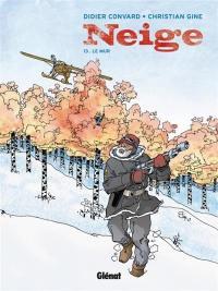 Neige. Volume 13, Le mur