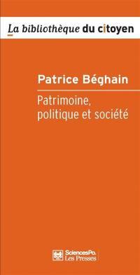 Patrimoine, politique et société