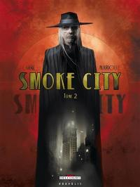 Smoke city. Volume 2,