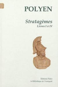 Stratagèmes. Volume 1, Livres 1 à 4