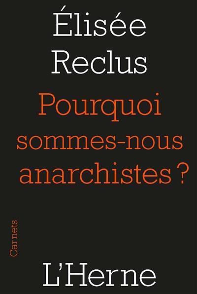 Pourquoi sommes-nous anarchistes ? : 1889