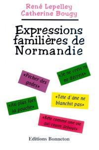 Expressions familières de Normandie