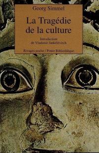 La Tragédie de la culture