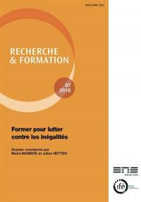 Recherche et formation. n° 87, Former pour lutter contre les inégalités