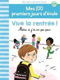 Mes 100 premiers jours d'école. Volume 1, Vive la rentrée !