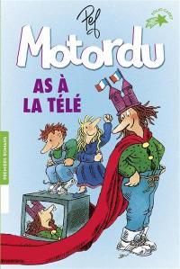 Les aventures de la famille Motordu, Motordu as à la télé