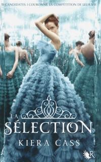La sélection. Volume 1,