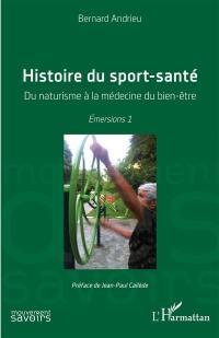 Emersions. Volume 1, Histoire du sport-santé