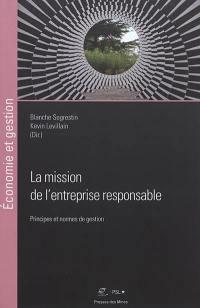 La mission de l'entreprise responsable