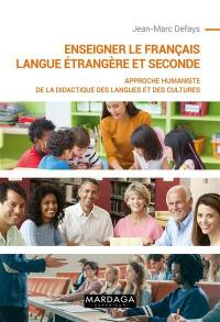 Enseigner le français langue étrangère et seconde